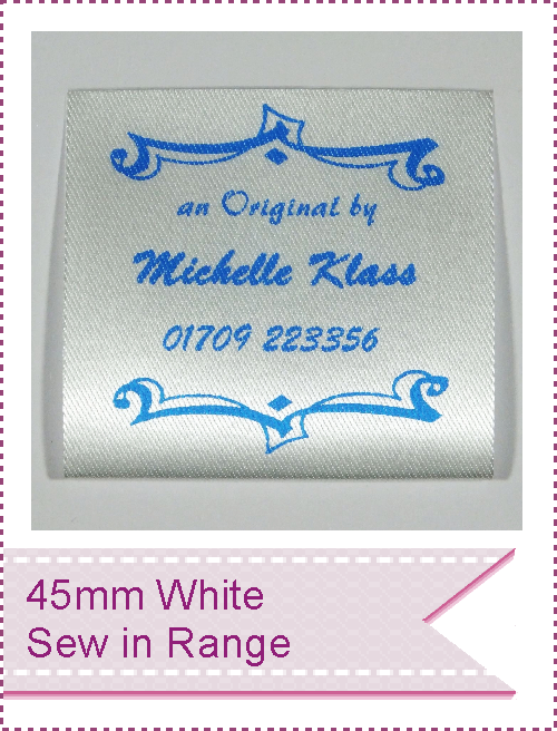 Satin White Sew In Garment labels in a choice of print colours